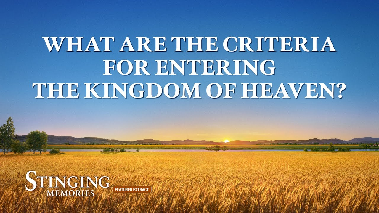"""Gospel Movie Extract 2 From """"Stinging Memories"""": What Are the Criteria for Entering the Kingdom of Heaven?"""
