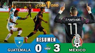 Guatemala 0 vs México 3 / Copa Oro 2021/ Grupo A Fases de Grupos