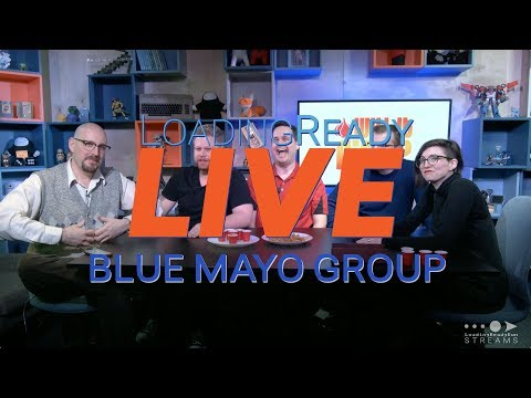 LoadingReadyLIVE Ep31 - Blue Mayo Group
