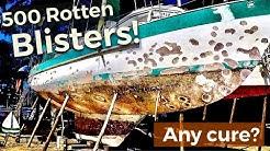 500 ROTTEN, FESTERING Blisters!!  - Blister Repair on a Fiberglass Sail boat! (Patrick Childress 59)