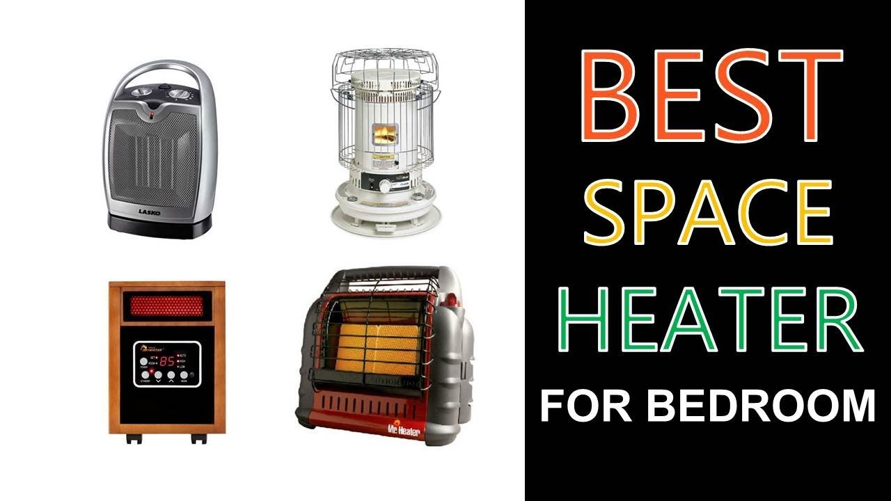Best Space Heater For Bedroom 2017