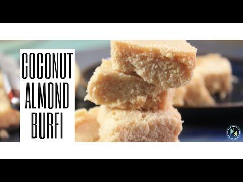 Coconut Almond burfi - 7 cup burfi without chickpea flour (besan)