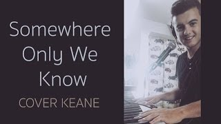 Paul SANSIMON - Somewhere Only We Know - Keane - (Cover )