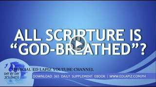 "Ed Lapiz - ALL SCRIPTURE IS ""GOD-BREATHED""?  /Latest Sermon Review New Video (Official Channel 2020)"