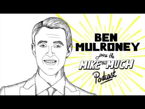 Ben Mulroney (#38) | Mike On Much Podcast