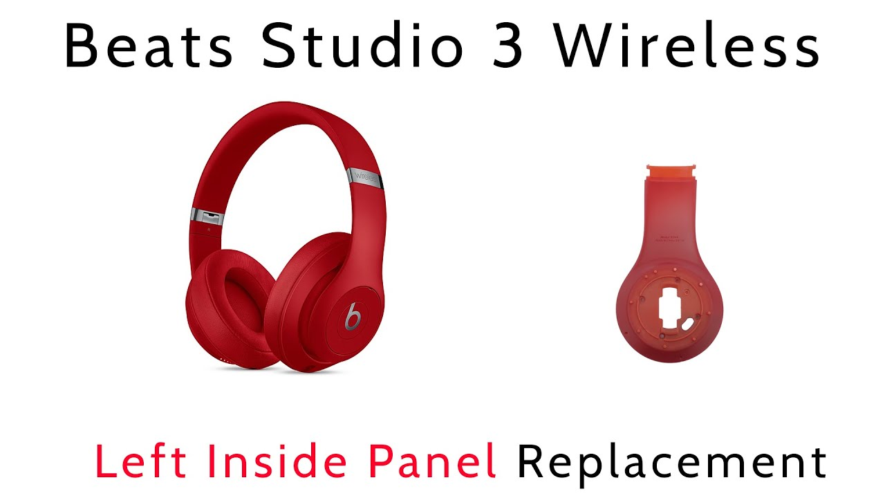Tutorial How To Replace Repair Left Inside Panel Beats By Dre Studio 3 Wireless Youtube