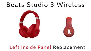 Tutorial How To Replace Repair Left Inside Panel Beats By Dre Studio 3 Wireless