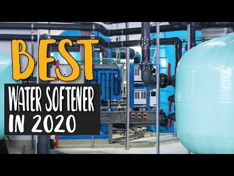 Best Water Softener In 2020 – Make The Right Choice Now!