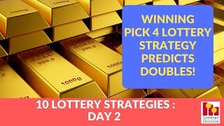 Winning Pick 4 Lottery Strategy Predicts Doubles!