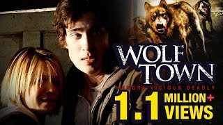 WOLF TOWN |  Wolf Pack Full Movie | Hollywood Movie 2017 | Horror Thriller | Upload 2017