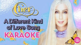 Cher - A Different Kind of Love Song (KARAOKE)
