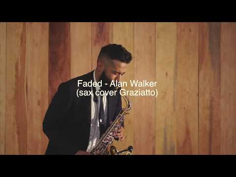 Faded - Alan Walker (sax cover Graziatto)