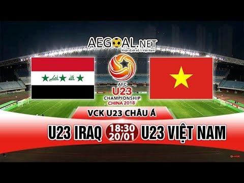Full HD | U23 Việt Nam vs U23 Iraq | Vòng Tứ Kết U23 Châu Á 20.1.2018 | Hiệp 2 (Hiệp Phụ)