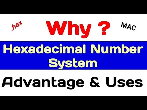 Hexadecimal Number System | Uses | Advantages