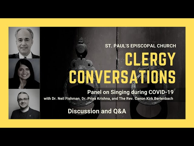 Adult Education Forum: Clergy Conversations Panel on Singing and COVID-19
