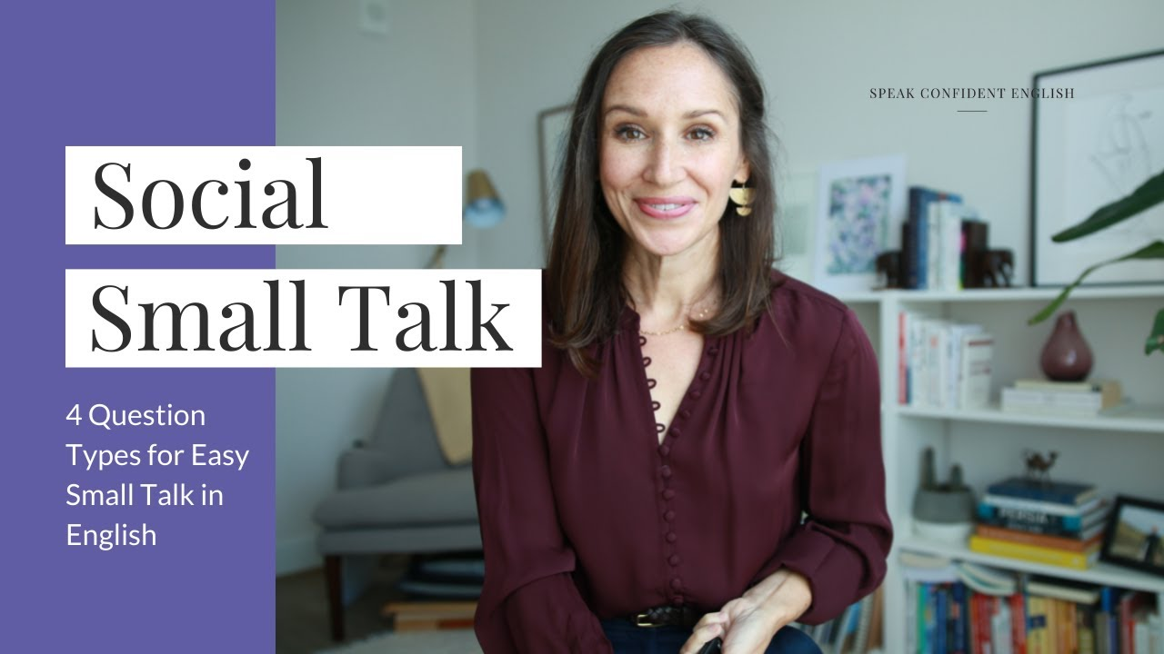 English Small Talk for Social Situations [4 Question Types]