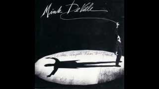 Mink DeVille - Demasiado Corazon [HQ] album version