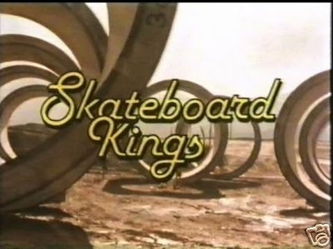 Skateboard Kings 1978  Skateboard Documentary  Dogtown And ZBoys