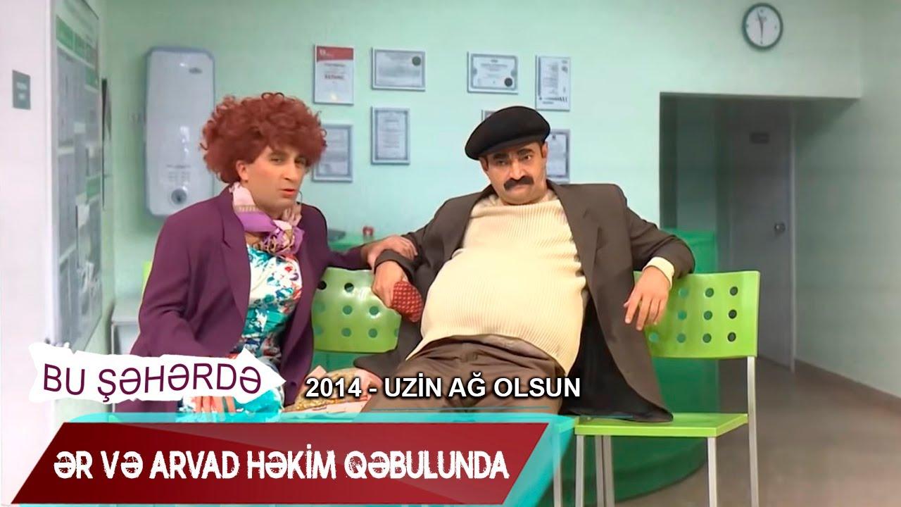 Bu Şəhərdə - Ər və arvad həkim qəbulunda (UZİn Ağ olsun 2014)