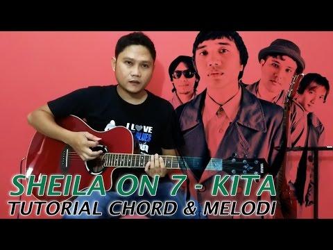 Tutorial Chord & Melodi Sheila On 7 - Kita