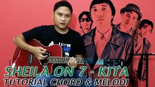 Tutorial Chord & Melodi Sheila On 7 - Kita