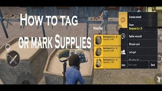 Gambar cover HOW TO TAG / MARK OR NOTIFY YOUR FRIEND ABOUT SUPPLIES IN PUBG MOBILE