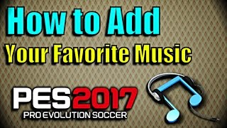 Video [PES 2017 + 2018] How to Change Music ( Install for PC) download MP3, 3GP, MP4, WEBM, AVI, FLV April 2018