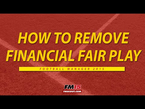 How to remove financial fair play Football Manager 15