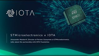 IOTA Links with STMicroelectronics to Accelerate IoT Technology Integration