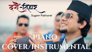 Dashain Tihar - Sugam Pokharel [Piano Cover/Tutorial]