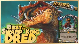 Hearthstone - Best of Swamp King Dred - Funny and lucky Rng Moments