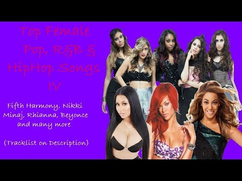 TOP FEMALE POP R&B HIPHOP NON-STOP SONGS COLLECTION volume IV