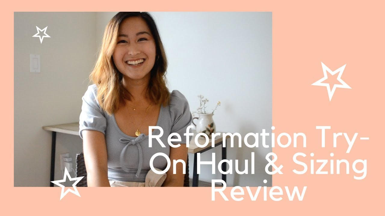 3a990bc76773c IS REFORMATION WORTH IT? | Reformation Try On Haul & Sizing Review ...