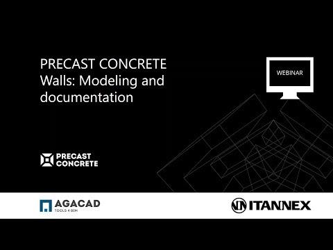 Precast Concrete   Walls (Modeling & Documentation)