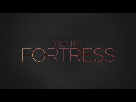 Paul Baloche - Mighty Fortress (OFFICIAL LYRIC VIDEO)