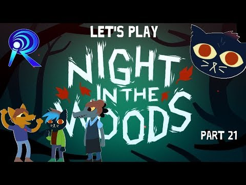 Let's Play Night in the Woods - Part 21 - Internet Remix