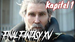Final Fantasy XV Kapitel 1