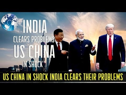 US CHINA in Shock as INDIA clears their Problem in