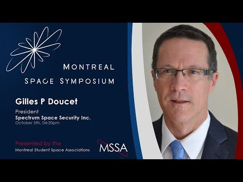 Sustainability of Outer Space: An Uncertain Outlook | Gilles Doucet | MSS 17