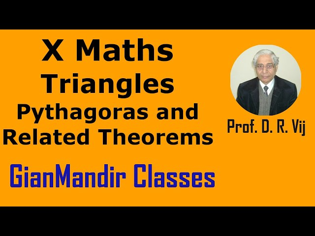 X Maths | Triangles | Pythagoras and Related Theorems by Preeti Ma'am
