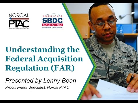 Part 1: Understanding the Federal Acquisition Regulation (FAR)