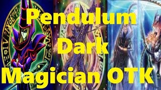Pendulum Dark Magician OTK + Deck List/Profile