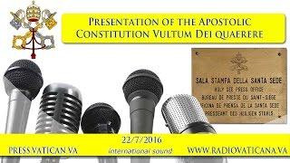 Presentation of the Apostolic Constitution Vultum Dei quaerere - 2016.07.22