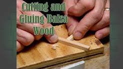 Building Your Balsa Bridge: Cutting and Gluing