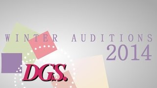 DGS • Winter '14 Auditions [CLOSED; RESULTS UP]