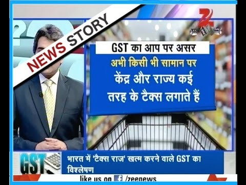 DNA : What is GST and how it will bring tax reforms ?