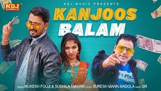 Kanjoos Balam Mukesh Fouji Free MP3 Song Download 320 Kbps