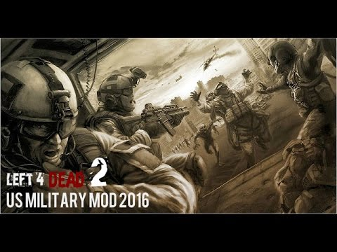 Left 4 Dead 2 - US MILITARY MODS