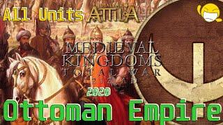 OTTOMAN EMPiRE OSMANLI İMPARATORLUĞU ASKER ÇEŞİTLERİ - Medieval Kingdoms 1212 AD Total War: Attila