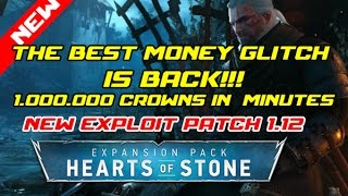 the witcher 3 : Best money and duplication glitch ever 1.000.000+ crowns patch 1.20